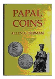 Papal Coins by Allen G. Berman